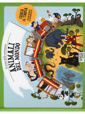 Animali dal mondo. Il treno delle avventure. Ediz. a colori