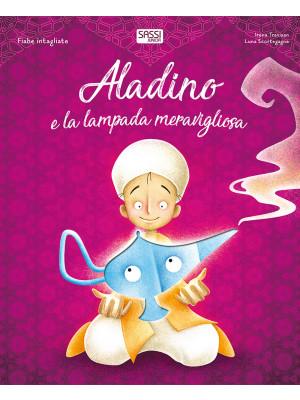 Aladino e la lampada meravigliosa. Fiabe intagliate. Ediz. a colori