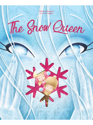 The snow queen. The cut reading. Ediz. a colori