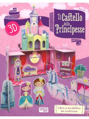 Il castello delle principesse 3D. Ediz. a colori. Con gadget