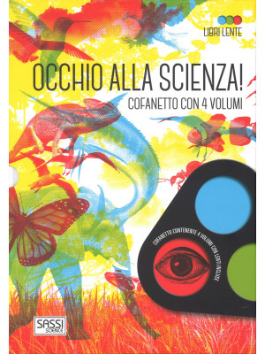 Occhio alla scienza! Libri lente: Il corpo umano-Gli animali-La natura-Le nostre città ieri e oggi. Con gadget