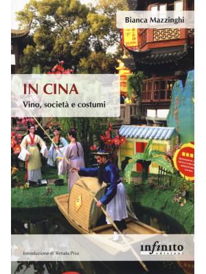 In Cina. Vino, società e costumi