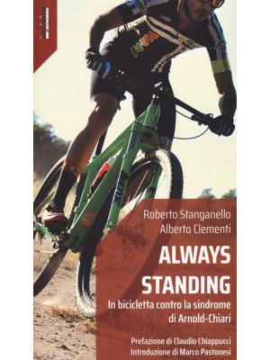 Always standing. In bicicletta contro la sindrome di Arnold-Chiari