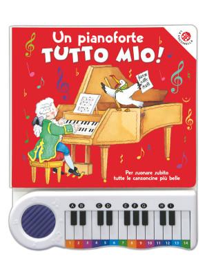 Un pianoforte tutto mio! Ediz. a colori. Con Gioco
