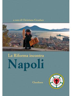 La Riforma incontra Napoli