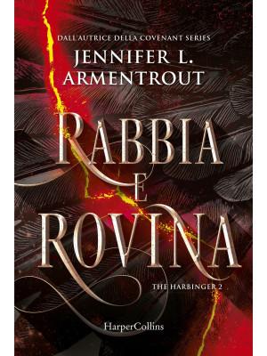 Rabbia e rovina. Harbinger series. Vol. 2