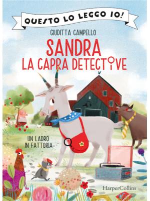Un ladro in fattoria. Sandra la capra detective. Questo lo leggo io!