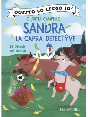 Le penne misteriose. Sandra la capra detective. Questo lo leggo io!