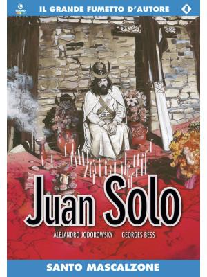 Santo Mascalzone. Juan Solo. Vol. 4