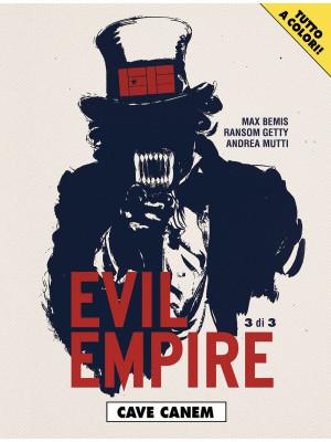 Evil empire. Vol. 3: Cave canem
