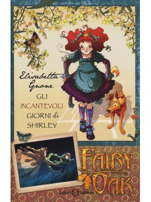 Gli incantevoli giorni di Shirley. Fairy Oak