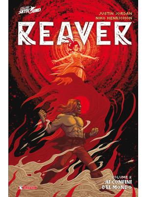 Reaver. Vol. 2: Ai confini del mondo
