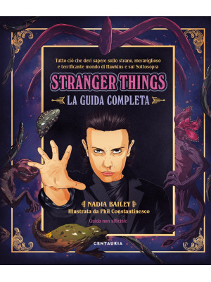 Stranger things. La guida completa