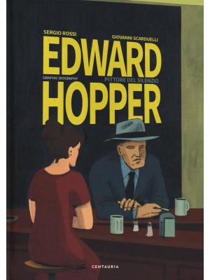Edward Hopper. Pittore del silenzio