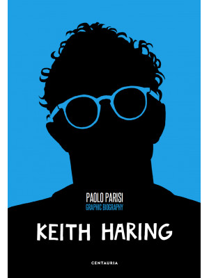 Keith Haring. Graphic biography