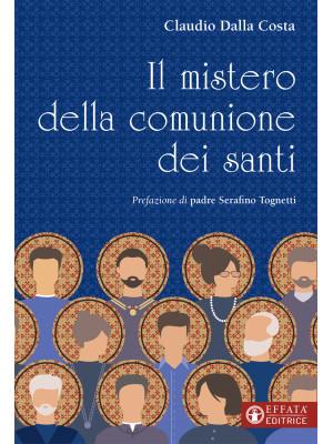 Il mistero della comunione dei santi