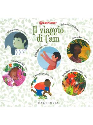 Il viaggio di Cam. Ediz. a colori