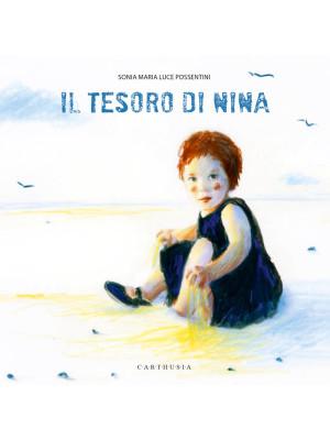 Il tesoro di Nina. Ediz. a colori