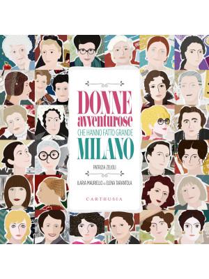 Donne avventurose che hanno fatto grande Milano
