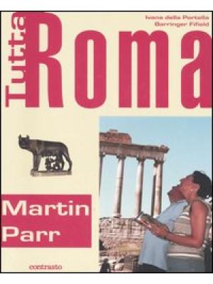 Tutta Roma. Ediz. italiana e inglese