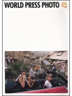 World Press Photo 07. Ediz. illustrata