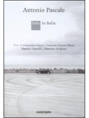Solo in Italia. Ediz. illustrata