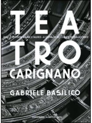 Teatro Carignano. Dalle origini al restauro. Ediz. illustrata
