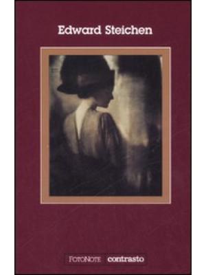Edward Steichen. Ediz. illustrata