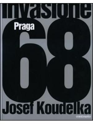 Invasione Praga 68. Ediz. illustrata