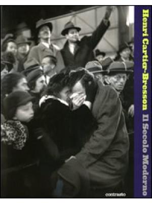 Il secolo moderno. Ediz. illustrata