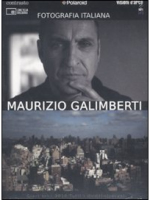 Maurizio Galimberti. Fotografia italiana. DVD. Vol. 7