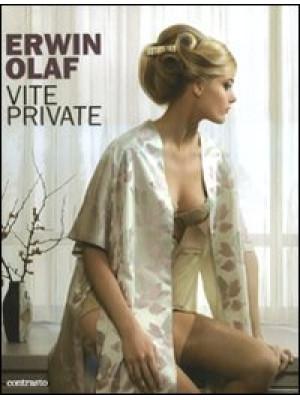 Vite private. Catalogo della mostra (Roma, 17 giugno-12 settembre 2010). Ediz. illustrata