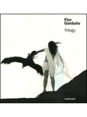 Flor Garduño. Trilogy. Ediz. illustrata