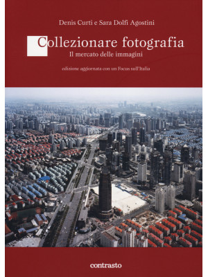 Collezionare fotografia. Il mercato delle immagini