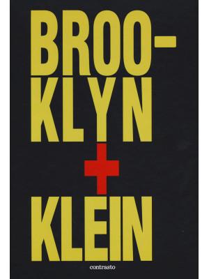 Brooklin + Klein. Ediz. inglese
