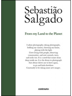 From my land to the planet. Ediz. illustrata