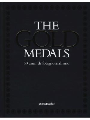 The gold medals. 60 anni di fotogiornalismo. Ediz. illustrata