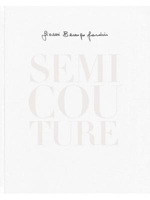 Semi Couture. Ediz. italiana e inglese