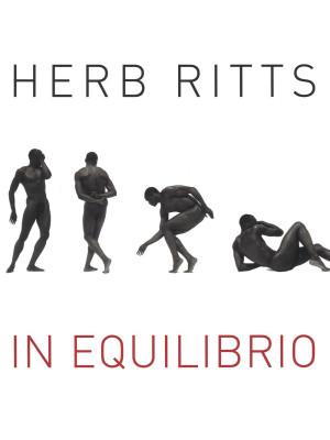Herb Ritts. In equilibrio. Ediz. illustrata