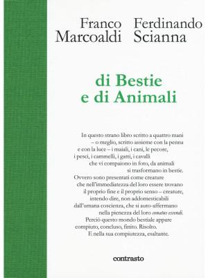 Di bestie e di animali. Ediz. illustrata
