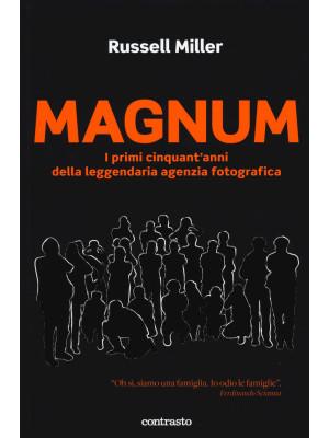 Magnum. I primi cinquant'anni della leggendaria agenzia fotografica. Ediz. speciale