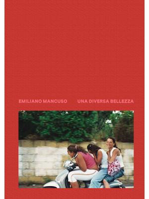 Una diversa bellezza. Italia 2003-2018. Ediz. illustrata