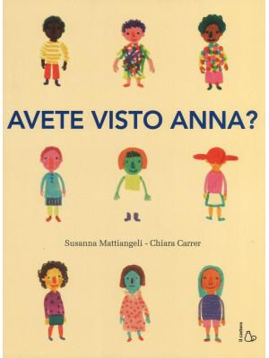 Avete visto Anna? Ediz. a colori