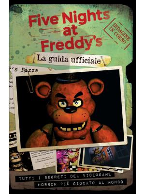 Five nights at Freddy's. La guida ufficiale
