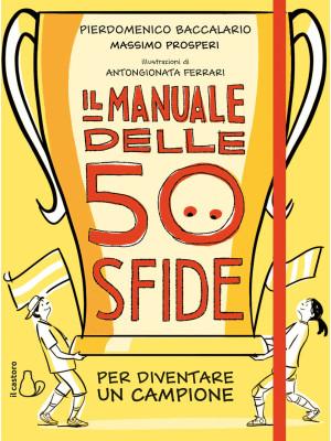 Il manuale delle 50 sfide per diventare un campione