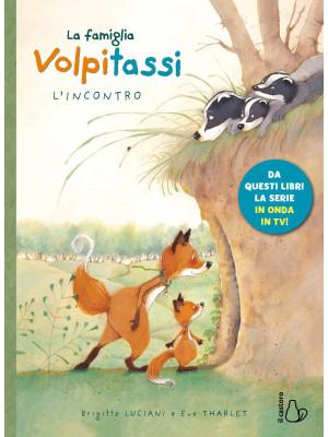 La famiglia Volpitassi. Vol. 1: L' incontro