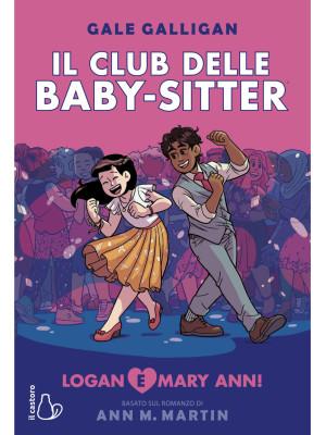 Logan e Mary Anne! Il Club delle baby sitter. Vol. 8