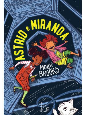 Astrid e Miranda