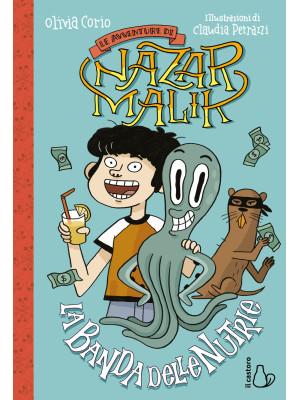 La banda delle nutrie. Le avventure di Nazar Malik. Vol. 2