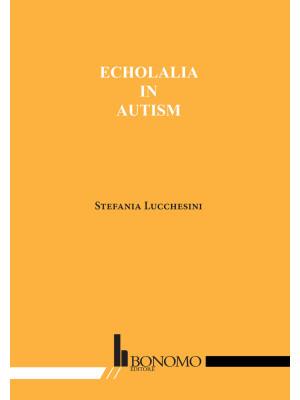 Echolalia in autism
